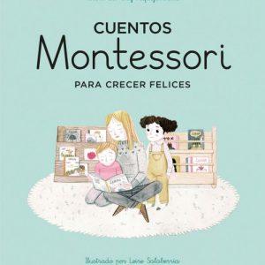 Cuentos Montessori para crecer felices (Nube de Tinta) - Marta Prada
