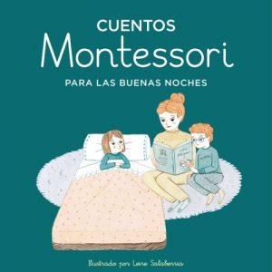 Cuentos Montessori para las buenas noches (Nube de Tinta) - Marta Prada