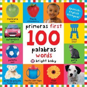 Primeras 100 palabras - First 100 Words Bilingual
