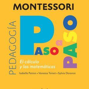 El Cálculo. Montessori Paso a Paso - Vanessa Toinet
