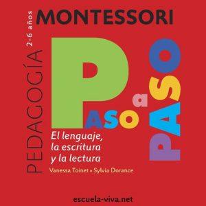 El lenguaje. Montessori Paso a Paso - Vanessa Toinet