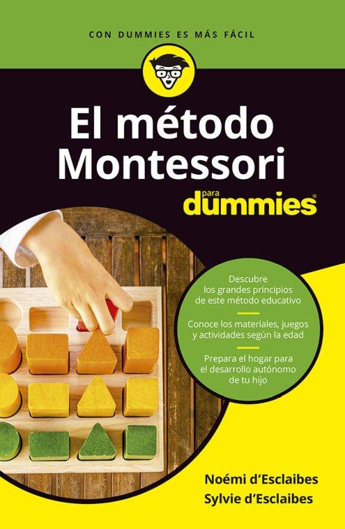 El método Montessori para Dummies - Noemi y Sylvie d'Esclaibes