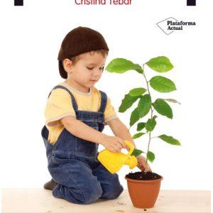 Montessori en casa: El cambio empieza en tu familia - Cristina Tébar
