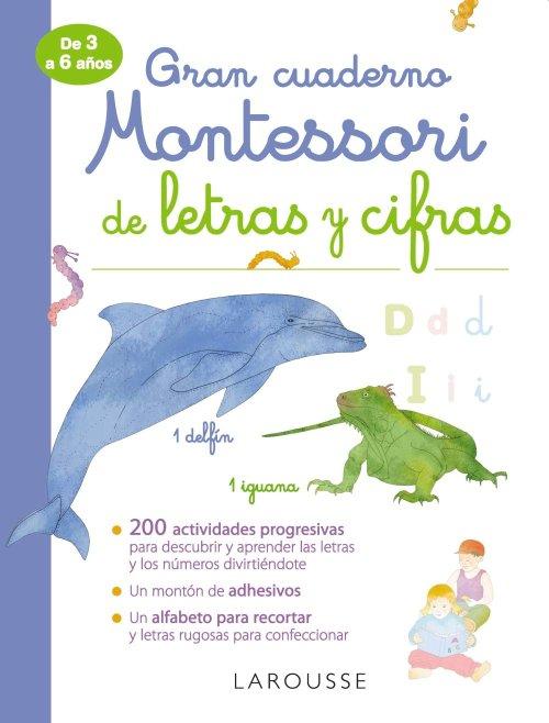 Gran cuaderno Montessori de letras y cifras (LAROUSSE - Infantil / Juvenil - Castellano - A partir de 3 años)