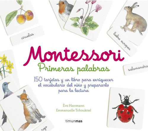 Montessori. Primeras palabras: 150 tarjetas y un libro para enriquecer el vocabulario del niño y prepararlo para la lectura - Ève Herrmann